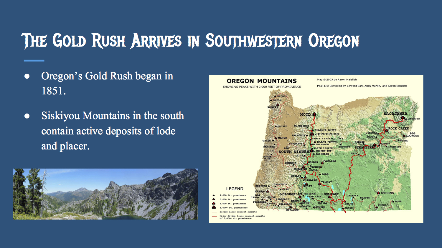 The Gold Rush Arrives In Southwestern Oregon