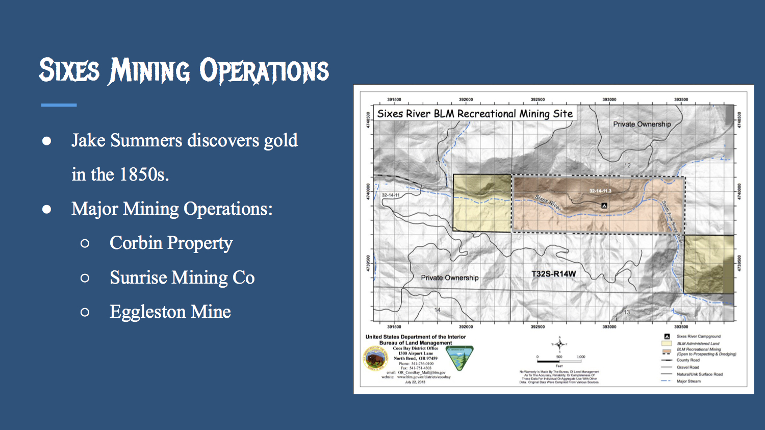 Sixes Mining Operations