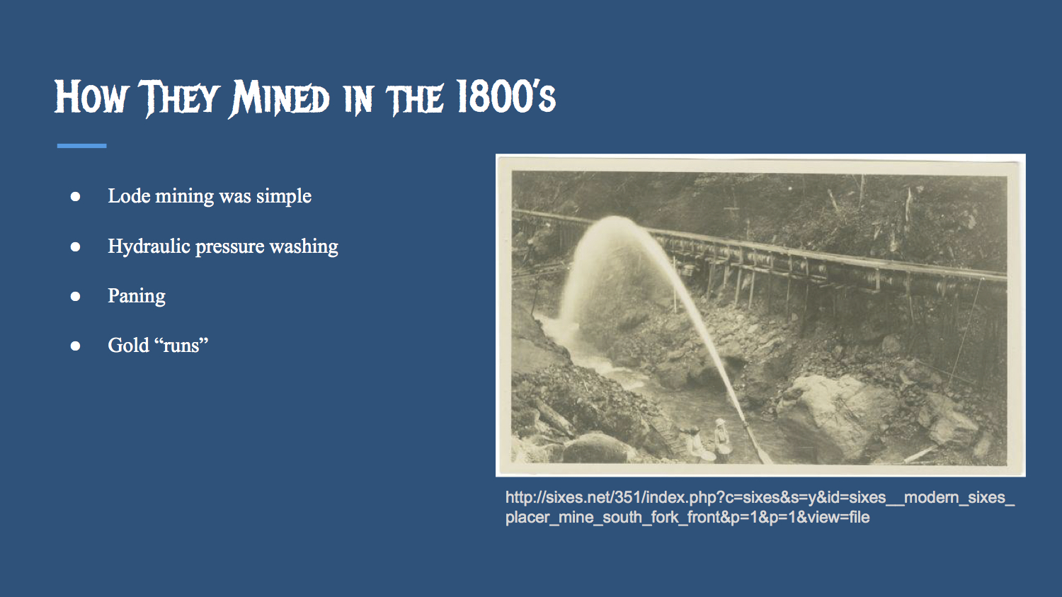 How They Mined In The 1800s