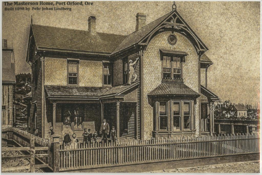 The Masterson Home Port Orford Ore circa 1898 - Nix
