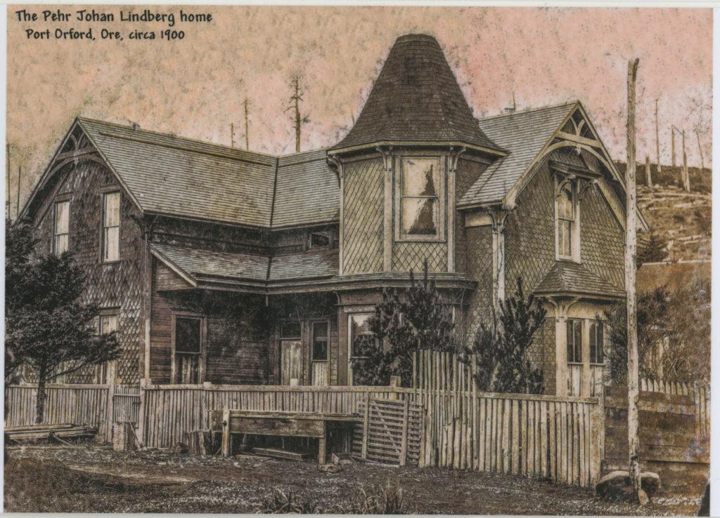 The Pehr Johan Lindberg home Port Orford Ore circa 1900 - Nix