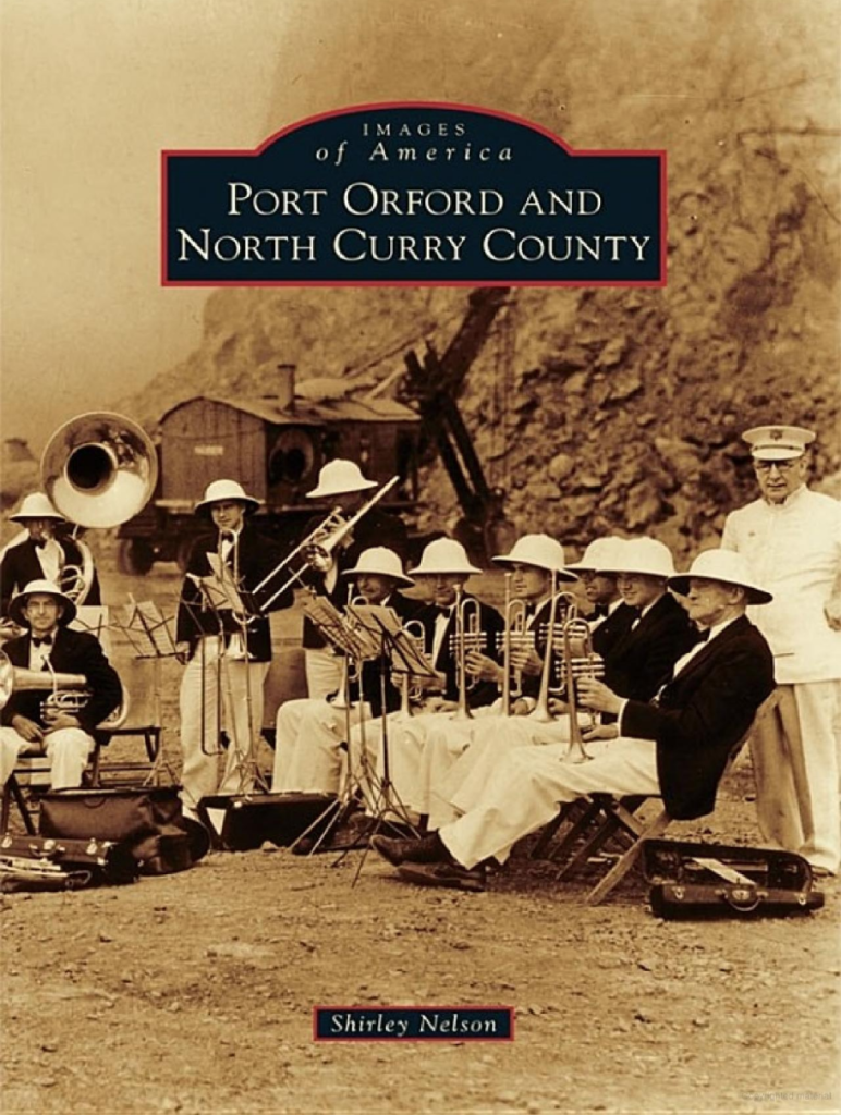 Port Orford and North Curry County by Shirley Nelson